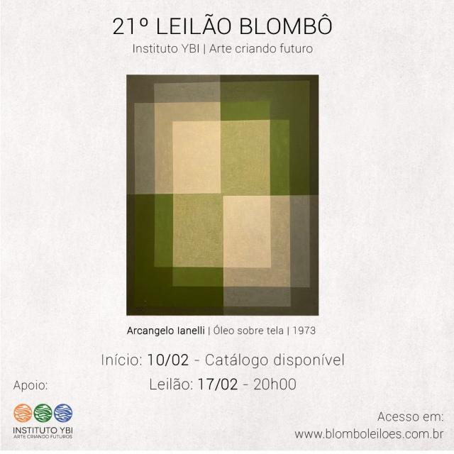 21º leilão da Blombô, em apoio ao Instituto Ybi | 17 de fevereiro, segunda-feira, às 20h