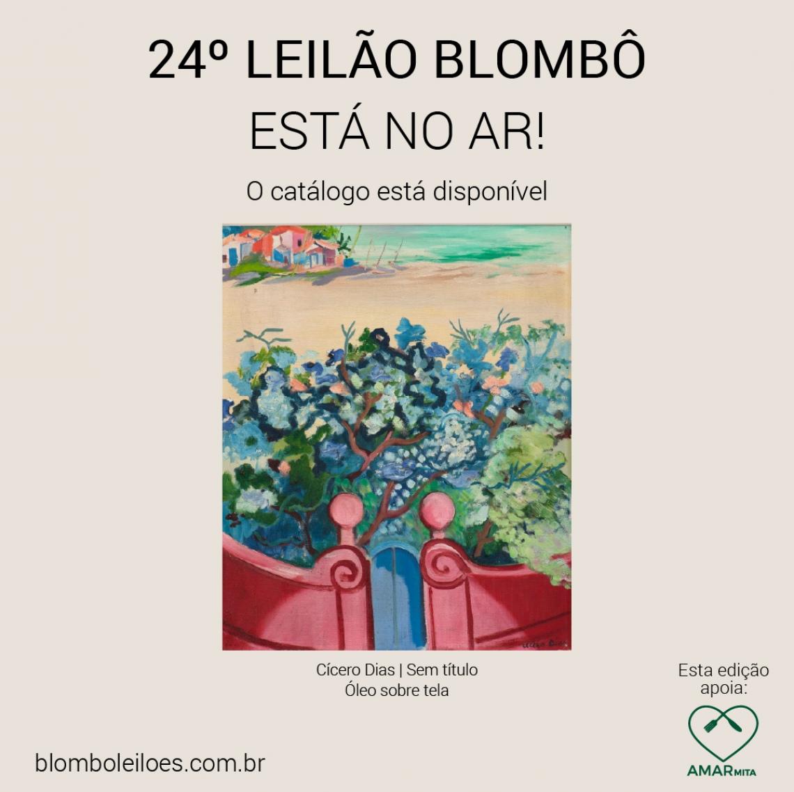 24º leilão da Blombô, em apoio à Organização Amarmita | 18 de maio, segunda-feira, às 20h