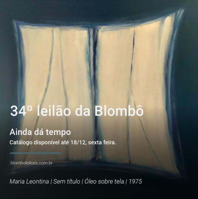 34º leilão da Blombô   14 de dezembro de 2020, segunda-feira, às 20h