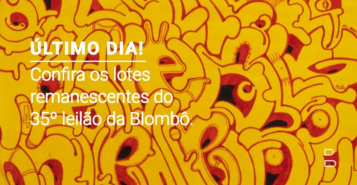 35º leilão da Blombô | 28 de janeiro, quinta-feira, às 20h