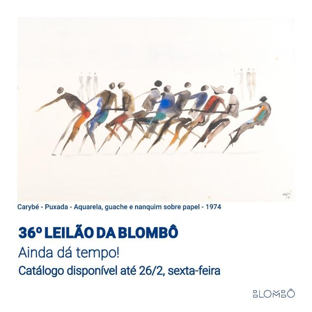 36º leilão da Blombô | 22 de fevereiro de 2021, segunda-feira, às 20h